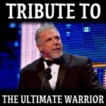 Tribute to the Ultimate Warrior RIP Jim Hellwig